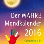Der Wahre Mondkalender 2016_Cover_19I05I15_rz.qxp_Layout 1